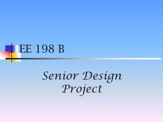 EE 198 B