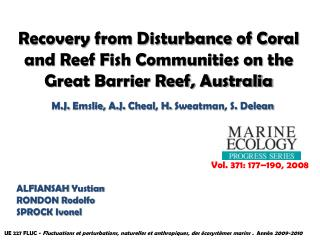 Recovery from Disturbance of Coral and Reef Fish Communities on the Great Barrier Reef, Australia