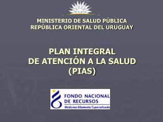 MINISTERIO DE SALUD PÚBLICA REPÚBLICA ORIENTAL DEL URUGUAY