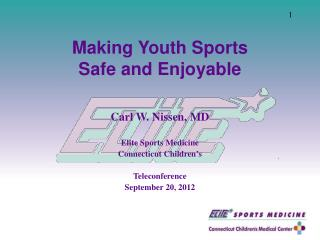 Making  Youth Sports  Safe and Enjoyable