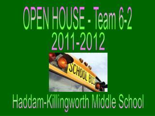 OPEN HOUSE - Team 6-2