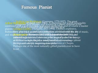 Famous  Pianist