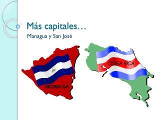 Más capitales …