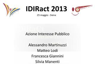 Azione Interesse Pubblico Alessandro Martinuzzi Matteo Lodi Francesca Giannini Silvia Manenti