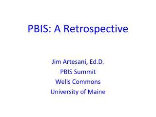 PBIS: A Retrospective