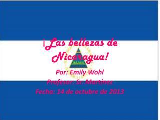 ¡ Las bellezas de Nicaragua!