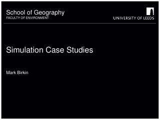 Simulation Case Studies