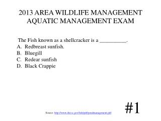 2013 AREA WILDLIFE MANAGEMENT AQUATIC MANAGEMENT EXAM
