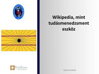 Wikipedia , mint tudásmenedzsment eszköz