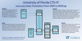 University of Florida CTS-IT: Automated  Data Translation from EMR to REDCap