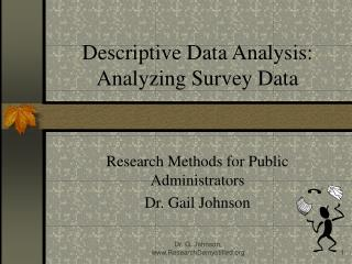 Descriptive Data Analysis: Analyzing Survey Data