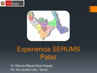 Experiencia SERUMS Pataz