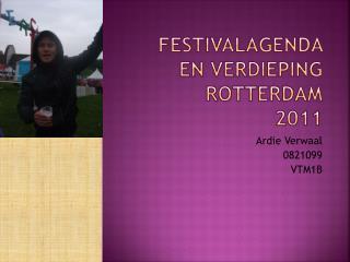 Festivalagenda en verdieping  Rotterdam 2011