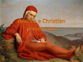 Andrea e Christian    presentano