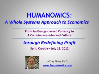HUMANOMICS : A Whole Systems Approach to Economics