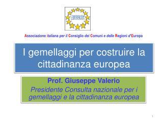 I gemellaggi per costruire la cittadinanza europea