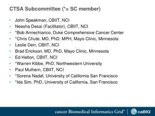 CTSA Subcommittee (*= SC member)