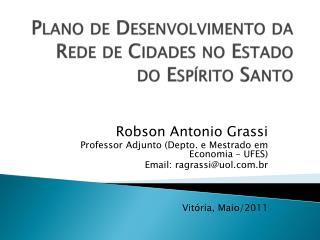 Plano de Desenvolvimento da Rede de Cidades no Estado do Espírito Santo
