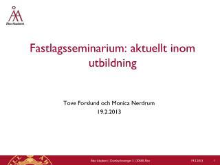 Fastlagsseminarium: aktuellt inom utbildning