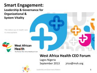 West Africa Health CEO Forum Lagos Nigeria September 2013         jrice@msh.org