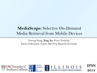 MediaScope :  Selective On-Demand Media Retrieval from Mobile Devices