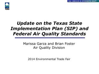 Update on the  Texas State Implementation Plan  (SIP) and Federal Air Quality Standards