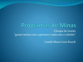 Programas de Minas