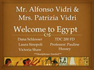 Mr. Alfonso  Vidri  &  Mrs.  Patrizia Vidri