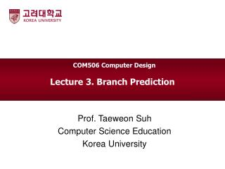 Lecture  3.  Branch Prediction