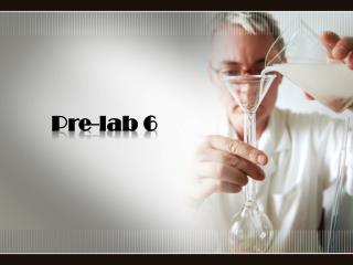 Pre-lab 6