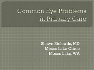 Common Eye Problems in Primary Care
