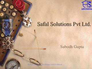Safal Solutions Pvt Ltd.