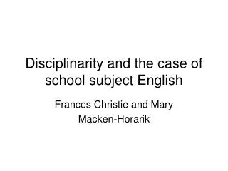 Disciplinarity and the case of school subject English