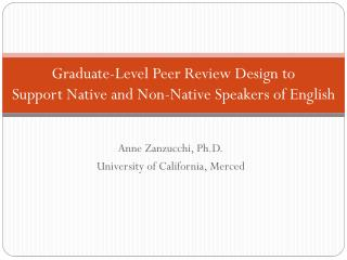 Graduate-Level Peer Review Design to Support Native and Non-Native Speakers of English