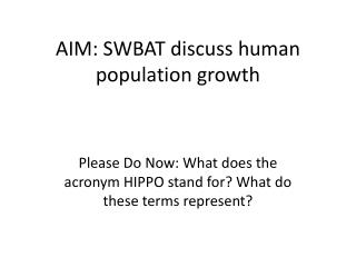 AIM: SWBAT discuss human population growth
