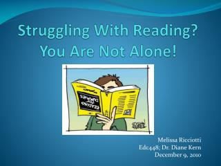 Struggling With Reading? You Are Not Alone!