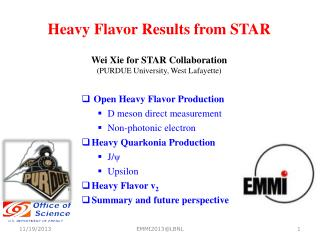 Heavy Flavor Results from  STAR Wei  Xie  for STAR Collaboration