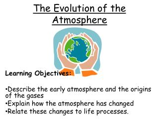 The Evolution of the Atmosphere