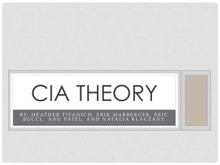 CIA THEORY