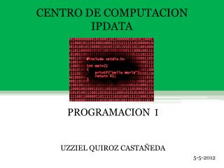 CENTRO DE COMPUTACION IPDATA