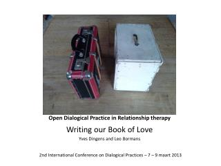 Open  Dialogical Practice  in  Relationship therapy