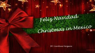 Feliz Navidad   Christmas in Mexico