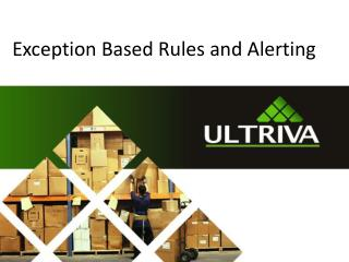 Exception Based Rules  and Alerting