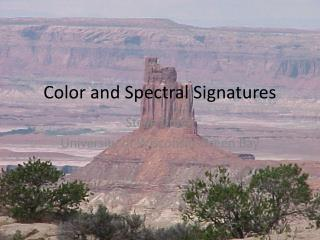Color and Spectral Signatures