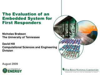 The Evaluation of an Embedded System for First Responders