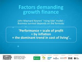 Factors  demanding growth finance
