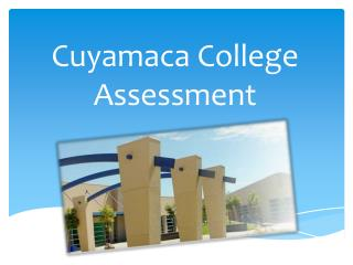 Cuyamaca  College Assessment
