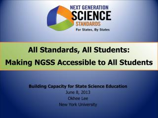 All Standards, All Students: Making NGSS Accessible to All Students