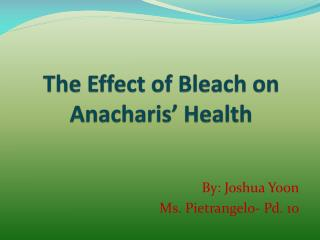 The Effect of Bleach on Anacharis' Health