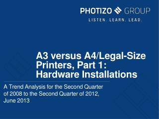 A3 versus A4/Legal-Size Printers, Part 1:  Hardware Installations